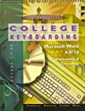 College Keyboarding : Microsoft Word 6.0 7.0, Keyboarding and Formatting, VanHuss, Susie H., 0538716541