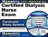 Certified Dialysis Nurse Exam Flashcard Study