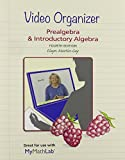 Video Organizer for Prealgebra and Introductory Algebra and Video Organizer for Prealgebra and Introductory Algebra Package 4th Edition
