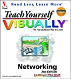 Teach Yourself VISUALLY Networking, Maran Ruth and Paul Whitehead, 076453534X