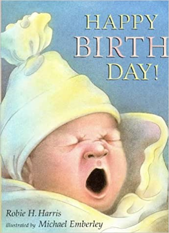 Happy Birth Day!: Robie H  Harris, Michael Emberley