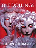 The Dollings, Roslyn Herman, 1582750343
