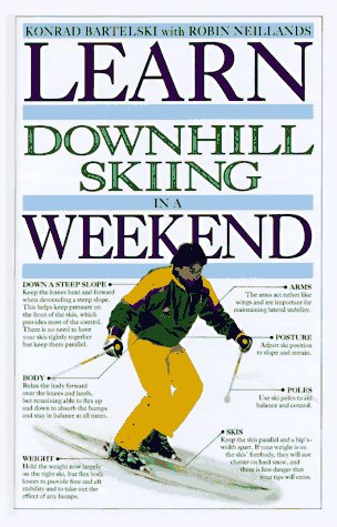 Learn Downhill Skiing in a Weekend (Weekend Series)