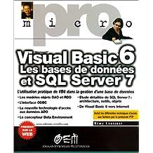 VISUAL BASIC 6 : BASES DE DONNÉES ET SQL SERVER 7