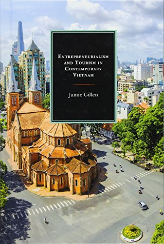 Entrepreneurialism and Tourism in Contemporary Vietnam by Lexington Books