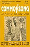 img - for Commonsong: Accoustic Meditations book / textbook / text book