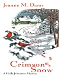 Crimson Snow, Jeanne M. Dams, 0786282932