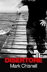 Il disertore: Libro 1 della serie thriller