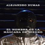 El hombre de la máscara de hierro [The Man in the Iron Mask] | Alejandro Dumas