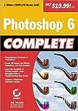 Photoshop 6 Complete, Sybex Inc. Staff, 0782129919