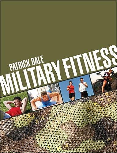 Military Fitness: Patrick Dale: 9780709093145: Books - Amazon ca