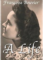 A Life (English Edition)