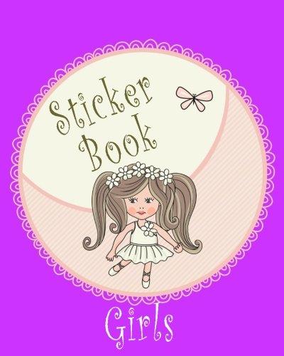 Sticker Book Girls: Blank Sticker Book, 8 x 10, 64 Pages