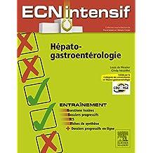 Hépato-gastro-entérologie: Dossiers progressifs et questions isolées corrigés