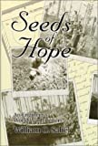 Seeds of Hope, William O. Sabel, 1557531315