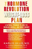 Hormone Revolution Weight Loss Plan, Karlis Ullis, 1583331751