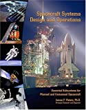 Spacecraft Systems Design and Operations, Peters, James F., 0757510000