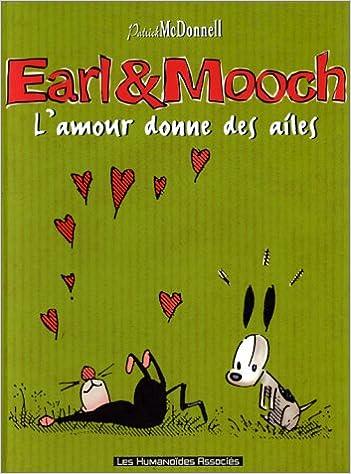 Télécharger en ligne Earl et Mooch. L'Amour donne des ailes, tome 4 pdf