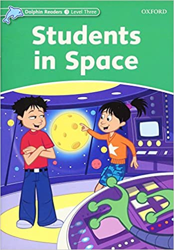 Dolphin readers level 3 525 word vocabulary students in space dolphin readers level 3 525 word vocabulary students in space reprint edition fandeluxe Images