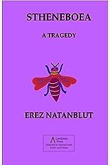 STHENEBOEA: A TRAGEDY Kindle Edition