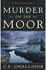 Murder on the Moor (Rex Graves Mystery Book 4)