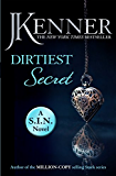 Dirtiest Secret: Dirtiest 1 (Stark/S.I.N.) (Stark Series)