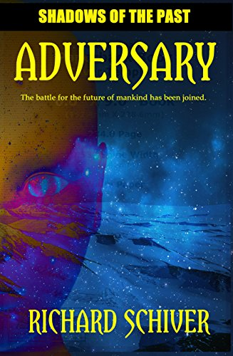 Adversary (Shadows of the Past Book 1) by [Schiver, Richard]
