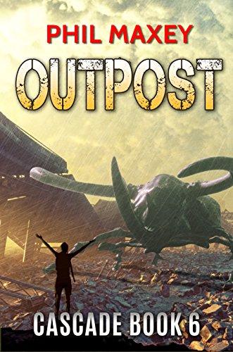 Outpost (Cascade Book 6) ()