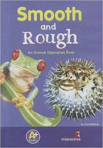 Téléchargement gratuit de livres pdf en anglaisSmooth and Rough (A+ Books: Animal Opposites) (French Edition) PDF ePub