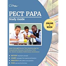 PECT PAPA Study Guide: Exam Prep and Practice Test Questions for the Pennsylvania Educator Certification Tests Pre-service Academic Performance Assessment