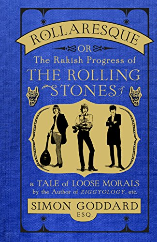 Rollaresque: The Rakish Progress of The Rolling Stones (Rolling Stones Sympathy For The Devil Tab)