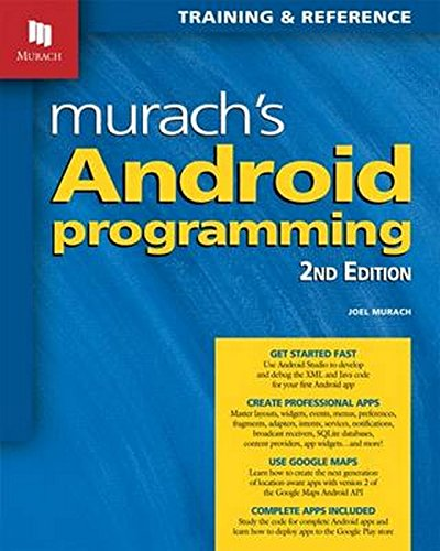 Murach's Android Programming (2nd Edition) by Mike Murach & Associates