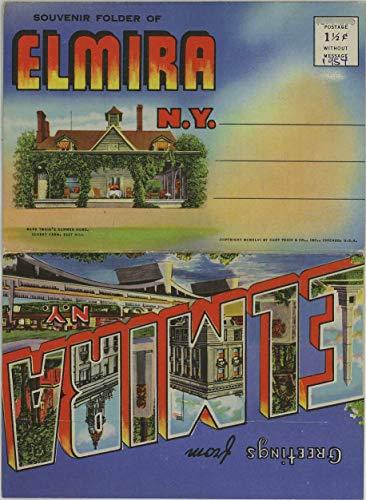 (Elmira New York - 1946 Curt Teich Large Letter Souvenir Postcard Folder #D-7920)