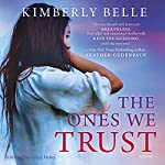 The Ones We Trust | Kimberly Belle