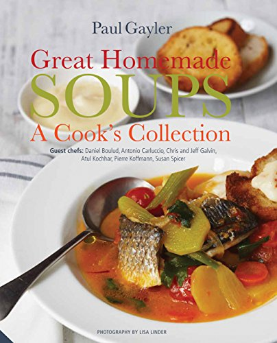 (Great Homemade Soups: A Cook's)