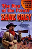The Man of the Forest, Zane Grey, 0765363070