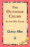 The Outdoor Chums after Big Game, Quincy Allen, 1421824000