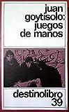img - for Juegos De Manos: Juegos De Manos (Spanish Edition) book / textbook / text book