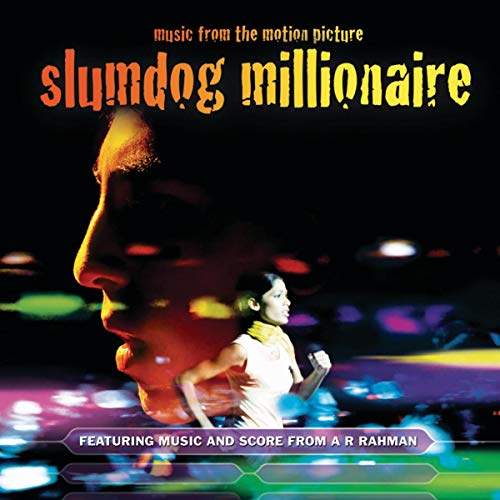 - Slumdog Millionaire - Music From The Motion Picture