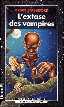L'extase des vampires par Stableford