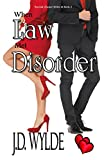 When Law Met Disorder (Second Chance Series Book 2)