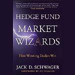 Hedge Fund Market Wizards | Jack D. Schwager