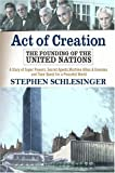 Act of Creation, Stephen Schlesinger, 0813333245
