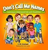 Don't Call Me Names, C. Walker Graham, 0982569939
