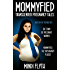 Mommyfied: Transgender Pregnancy Tales