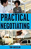Practical Negotiating, Tom Gosselin, 0470134852
