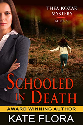 Schooled in Death (The Thea Kozak Mystery Series, Book 9) (English Edition)