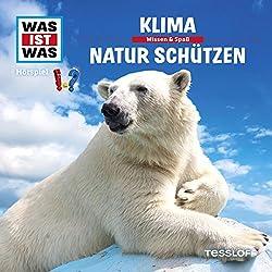 Klima / Natur schützen (Was ist Was 36)