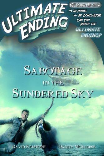 Sabotage in the Sundered Sky (Ultimate Ending) (Volume 8)