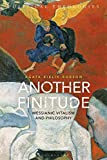 img - for Another Finitude: Messianic Vitalism and Philosophy (Political Theologies) book / textbook / text book